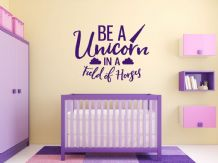 Fantasy 'Be A Unicorn...' Wall Art Sticker, Modern Transfer, PVC Decal